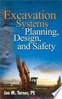 Excavation Systems Planning  Design  and Safety