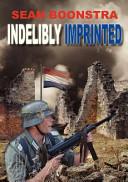 Indelibly Imprinted