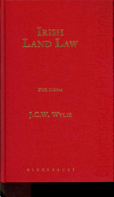 Irish Land Law : highly specialist book is recognised as...