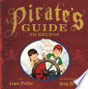 A Pirate s Guide to Recess