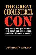 The Great Cholesterol Con