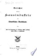 Berichte aus der Hausindustrie im südwestlichen Deutschland