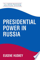 Presidential Power in Russia