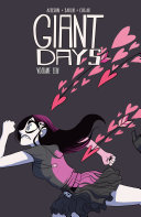 Giant Days : best mates daisy, esther, and susan,...
