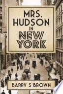 Mrs  Hudson in New York