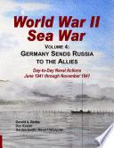 World War II Sea War  Vol 4  Germany Sends Russia to the Allies