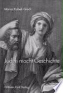 Judith macht Geschichte