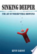 Ebook Sinking Deeper Epub Kevin Earnst Apps Read Mobile