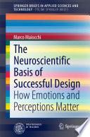The Neuroscientific Basis of Successful Design