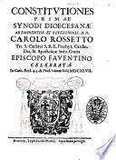 Constitutiones primae synodi dioecesanae ab eminentiss  et reuerendiss  D D  Carolo Rossetto     episcopo Fauentino celebratae in cath  eccl  4  3    Prid  Nonas Iulij 1647