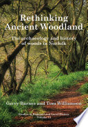 Rethinking Ancient Woodland For Long Established Semi Natural Woods Shaped By Centuries Of