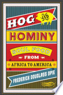 Hog and Hominy