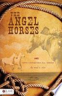 The Angel Horses