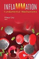 Inflammation  Fundamental Mechanisms