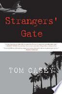 Strangers  Gate