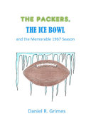 download ebook the packers, the ice bowl and the memorable 1967 season pdf epub