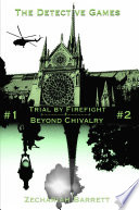 The Detective Games (2-in-1): Trial by Firefight | Beyond Chivalry