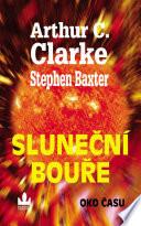 Clarke Arthur C., Baxter S.: Sluneční bouře