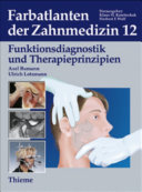 Band 12: Funktionsdiagnostik und Therapieprinzipien