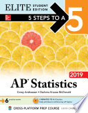 5 Steps to a 5  AP Statistics 2019 Elite Student Edition