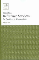 Providing reference services for archives   manuscripts