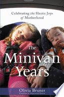 The Minivan Years