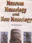 Museum  Museology and New Museology