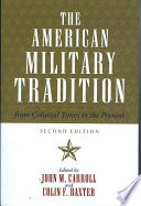 The American Military Tradition John M Carroll And Colin F