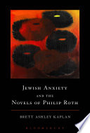 Jewish Anxiety And The Novels Of Philip Roth book