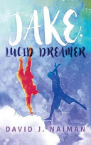 Jake, Lucid Dreamer Book Cover