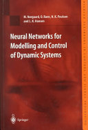 Neural Networks for Modelling and Control of Dynamic Systems: A Practitioner's Handbook