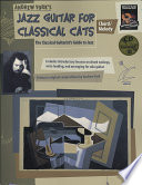 Andrew York s Jazz Guitar for Classical Cats