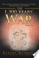 The 1300 Year s War