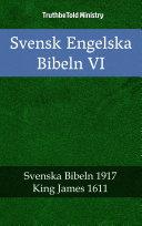 Svensk Engelska Bibeln VI