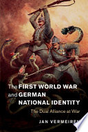 The First World War and German National Identity The Dual Alliance at War