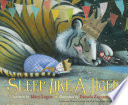 Sleep Like A Tiger : world go to sleep?