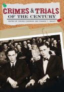 Crimes and Trials of the Century: From the Black Sox scandal to the Attica prison riots