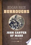 John Carter of Mars  Volume 2