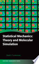 Statistical Mechanics  Theory and Molecular Simulation