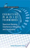 Cognitive Radio Techniques