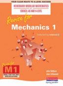 Revise for Mechanics 1