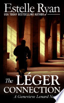 The L  ger Connection  Book 7