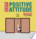 Positive Attitude : no one would ever realize . . ....