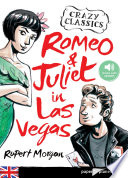 Romeo and Juliet in Las Vegas