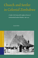 Church and Settler in Colonial Zimbabwe