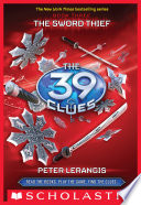 The 39 Clues #3: The Sword Thief by Peter Lerangis