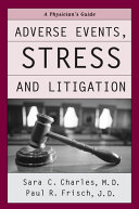 Adverse Events Stress And Litigation