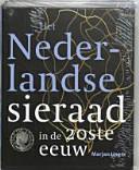 Het Nederlandse sieraad in de 20ste eeuw