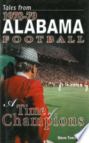 Tales from 1978 79 Alabama Football  A Time of Champions