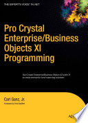 Pro Crystal Enterprise   BusinessObjects XI Programming